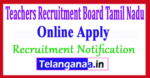 Teachers Recruitment Board TRB Tamil Nadu Recruitment Notification 2017