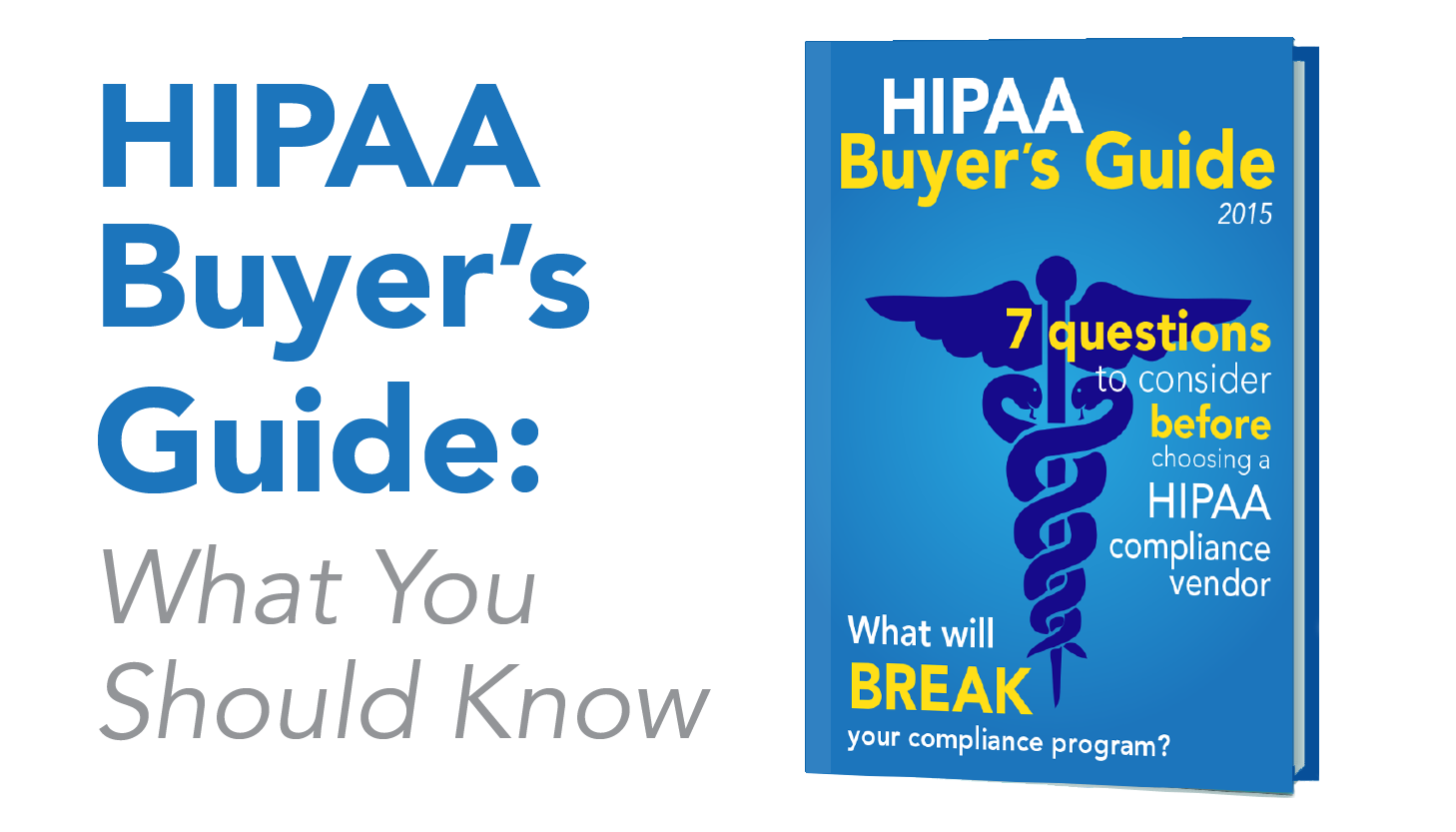 April 2015 a buyers guide to hipaa compliance fandeluxe Gallery