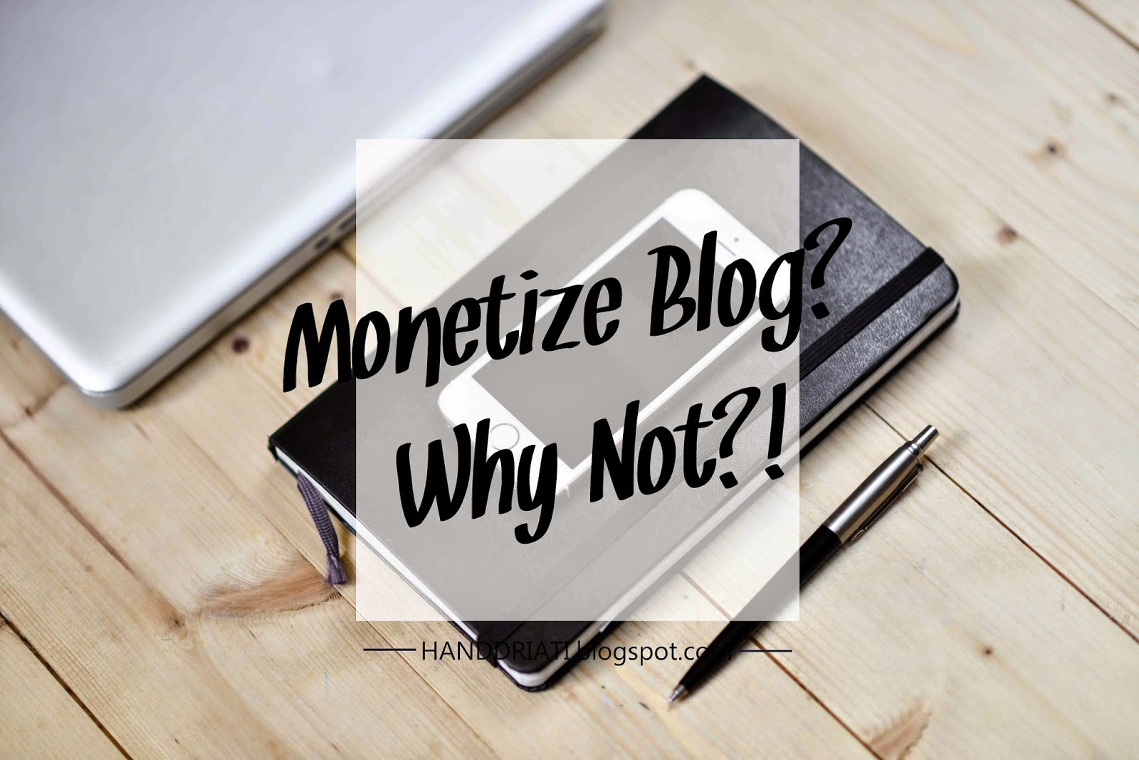 Monetize Blog? Why Not?