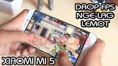 CARA MENGATASI XIAOMI MI5 SERING LAG SAAT MAIN GAME (DROP FPS)
