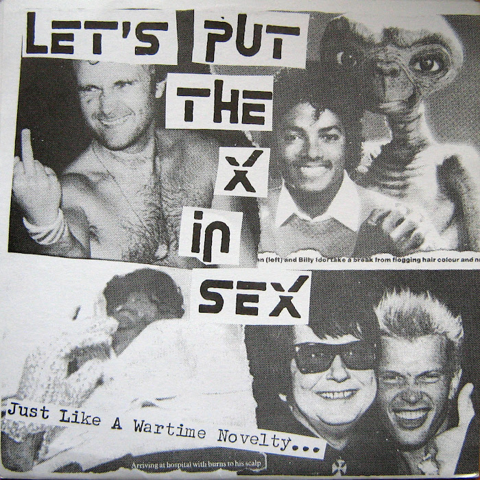 Let's Put The X In Sex - Just Like A Wartime Novelty... 7""