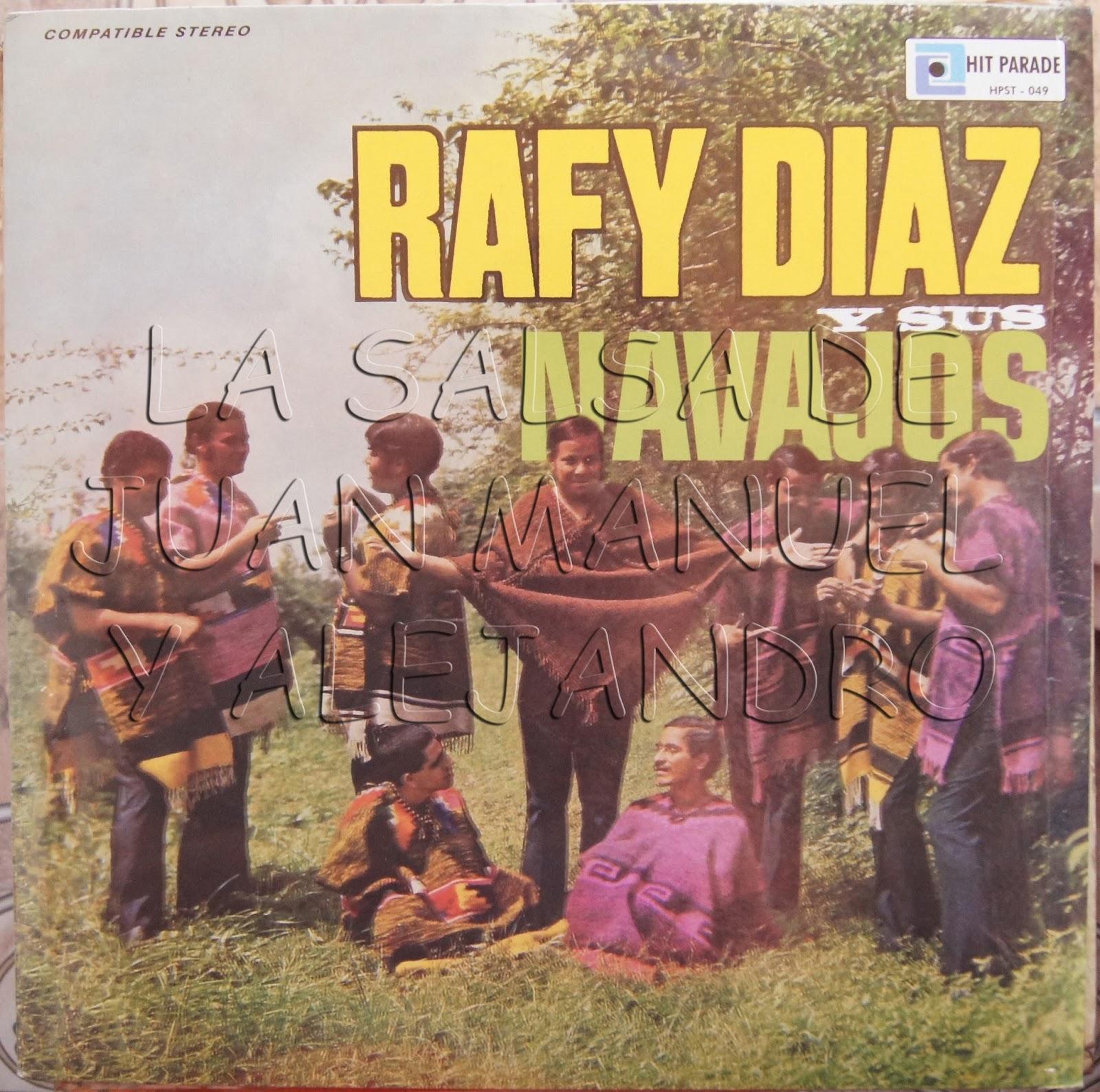 Rafy Diaz Y Sus Navajos Rafy Diaz Y Sus Navajos