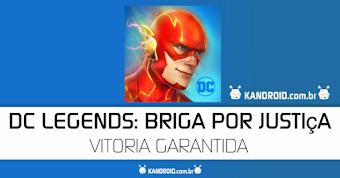 DC Legends v1.20.2 APK Mod Download (Vitória Instantânea)