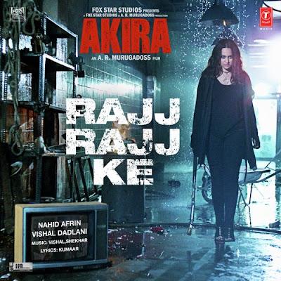 Rajj Rajj Ke - Akira (2016)