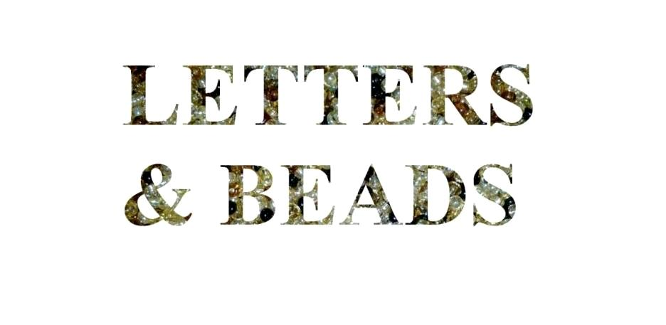 letters & beads