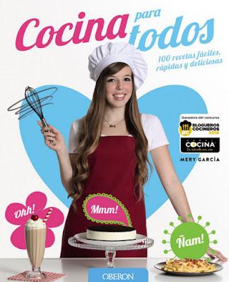 LIBRO - Cocina para todos Mery Garcia | @cocinatodo (Oberon | Anaya - 10 Noviembre 2016) RECETAS - YOUTUBER Comprar en Amazon España