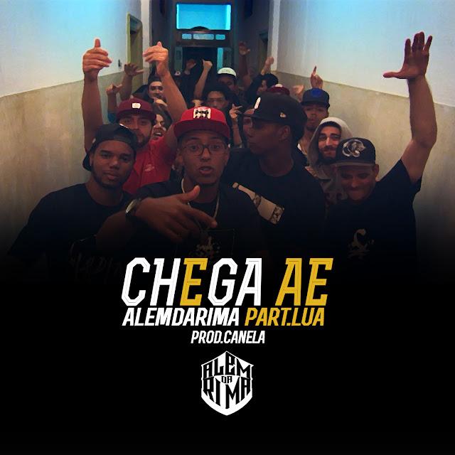 """AlemDaRima lança o clipe """"CHEGA AE"""" Part. Luá"""