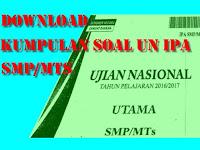 Download Lengkap Kumpulan Soal UN IPA SMP/MTs Tahun 2000 - 2017