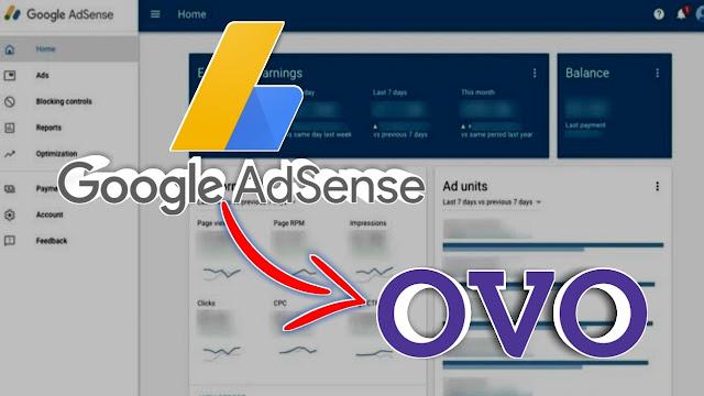 Cara Merubah Metode Pembayaran Google Adsense ke OVO