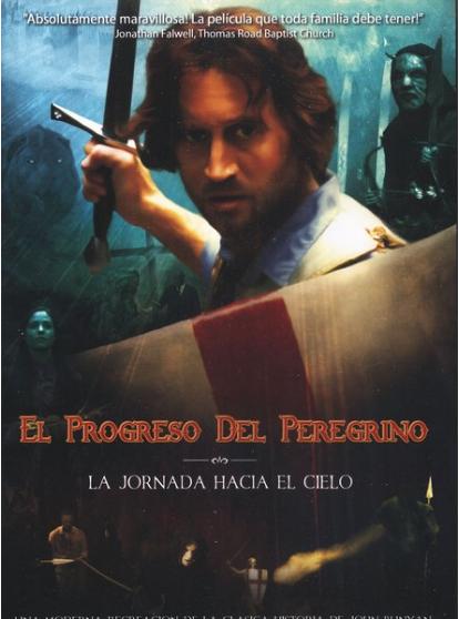 El Progreso del Peregrino (Español) ~ Ver Películas Cristianas