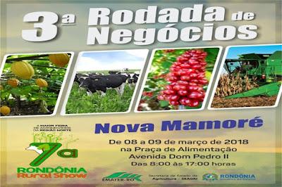 Rodadas de Negócios antecipadas da 7ª Rondônia Rural Show - Nova Mamoré , dias 08 e 09 de março