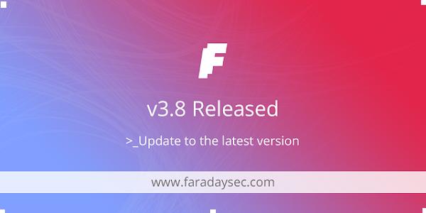 فاراداي v3.8 - اختبار الاختراق التعاوني ومنصة إدارة الثغرات الأمنية