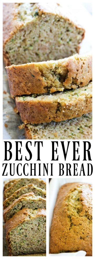 BEST EVER ZUCCHINI BREAD