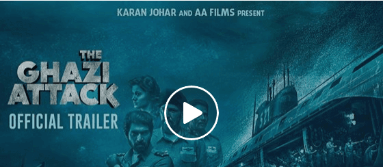 The Ghazi Attack Official Trailer In Hindi | Rana Daggubati Taapsee Pannu 2017