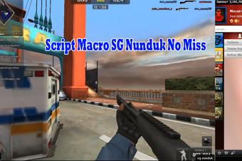 Script Macro SG Nembak Langsung Nunduk