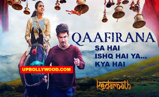 Kedarnath - Qaafirana Song Lyrics