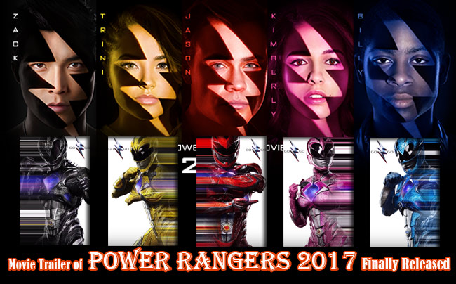 Movie Trailer of Power Rangers 2017 Finally Released