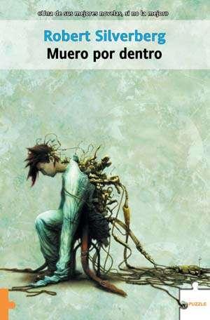 MueroPorDentro 80 novelas recomendadas de ciencia-ficción contemporánea (por subgéneros y temas)