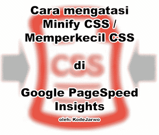Cara Mengatasi Minify CSS di PageSpeed Insights