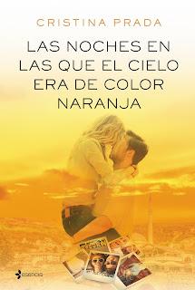 Las noches en las que el cielo era de color naranja - Cristina Prada