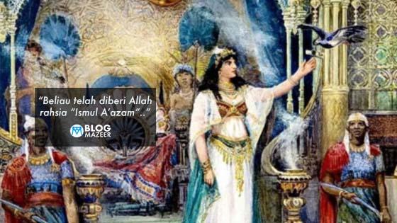 Kenali Siapa Sebenarnya Manusia Yang Memindahkan Istana Ratu Balqis Di Zaman Nabi Sulaiman