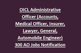 Oriental Insurance Corporation Ltd OICL Administrative Officer (Accounts/Medical Officer/Insurer/Lawyer/Gen/Automobile Engineer) Jobs Recruitment Notification 2017