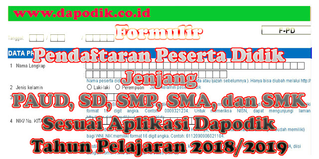 https://www.dapodik.co.id/2018/06/formulir-pendaftaran-peserta-didik.html
