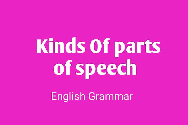Parts of speech,8 parts of speech,english speech.parts of speech rule