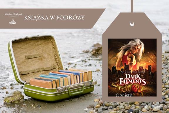 """Książka w podróży #1 """"Ognisty pocałunek"""" Jennifer L. Armentrout - ZGŁOSZENIA"""