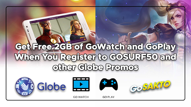 Free 2GB Data of GoWatch and GoPlay on top of GOSURF50 and