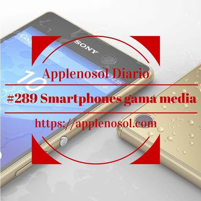 #289 Smartphones gama media