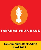 Lakshmi Vilas Bank Admit Card 2017
