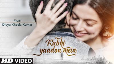 Kabhi Yaadon Mein Lyrics| Divya Khoshal Kumar | Arijit Singh