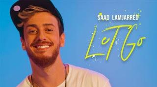 كليب جديد لسعد لمجرد LET GO Saad Lamjarred يحقق أكثر من 6 ملايين مشاهدة فى يوم بعد إطلاق سراحه