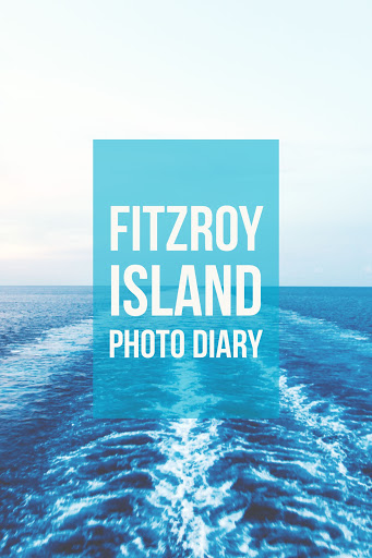 Fitzroy Island Photo Diary | Nicole Lauren Blake