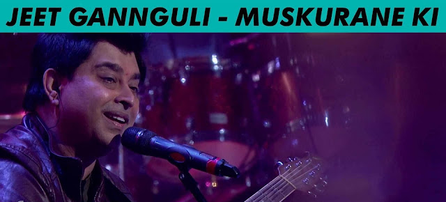 Muskurane ki Wajah - Jeet Gannguli @ MTV Unplugged Season 5