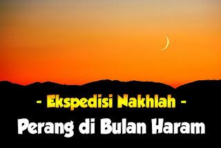 Ekspedisi Nakhlah - Sejarah islam