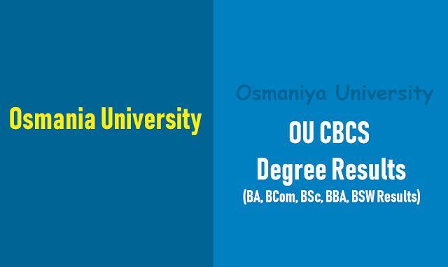 osmania university cbcs degree results 2018,ou cbcs degree ba, bcom,bsc,bba,bsw results 2018,ou degree results 2018,osmania university degree results