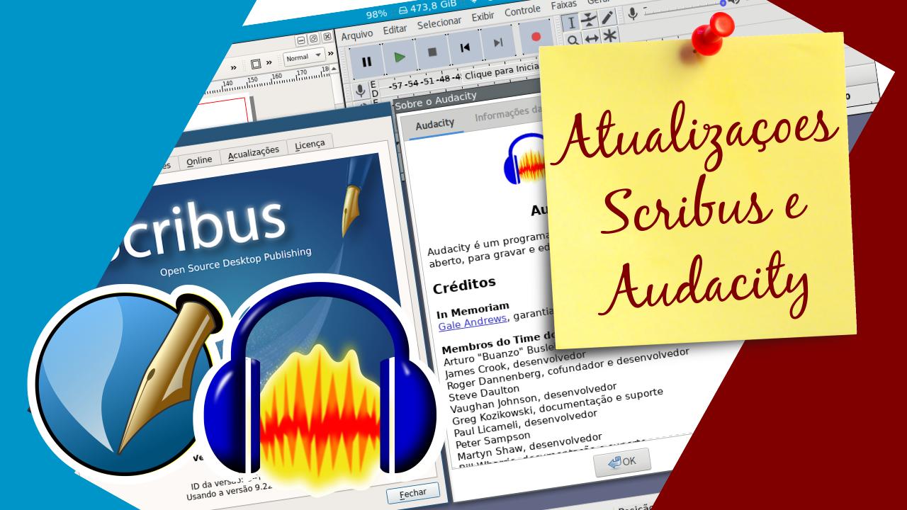 Capa do vídeo sobre as atualizações do Scribus e do Audacity