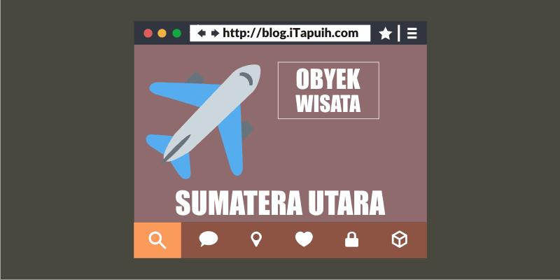 Obyek Wisata Sumatera Utara