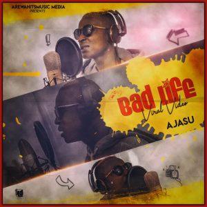 Audio + Video: Ajasu- Bad Life (Viral Video)