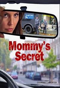 Watch Mommy's Secret Online Free in HD