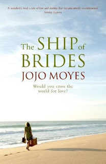 The ship of brides, Jojo Moyes