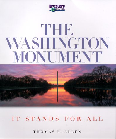 The Washington Monument: It Stands for All