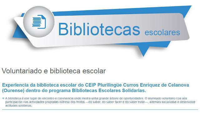 http://www.edu.xunta.gal/eduga/1457/boas-practicas/voluntariado-biblioteca-escolar