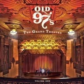 OLD 97'S - The Grand Theatre Los mejores discos del 2010
