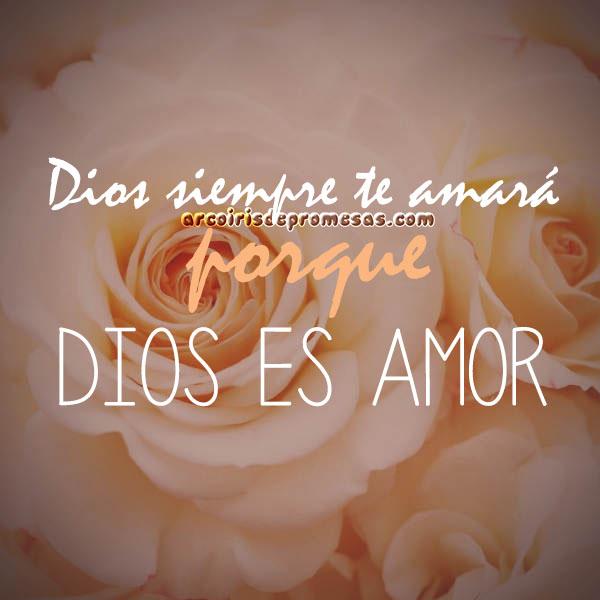 dios es amor imagen con reflexión de aliento arcoiris de promesas