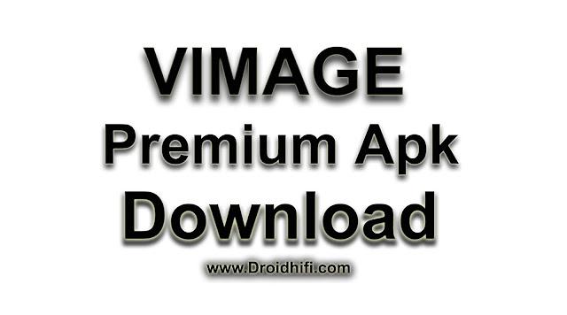 Vimage Premium Apk Download