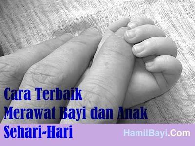 Cara Terbaik Merawat Bayi Sehari-Hari