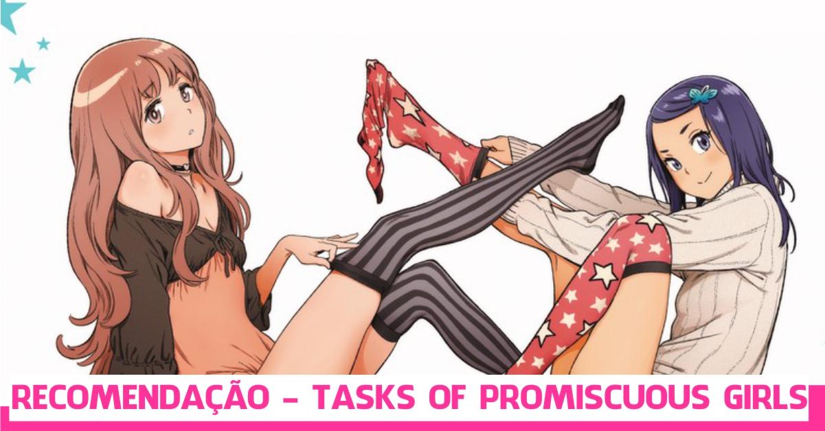 Recomendação - Tasks of Promiscuous Girls